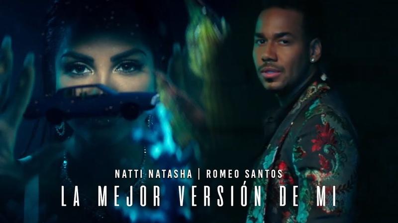 Natti Natasha X Romeo Santos La Mejor Versión De Mi Remix Official Video