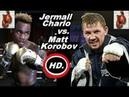 Джермалл Чарло - Матвей Коробов / Jermall Charlo vs Matvey