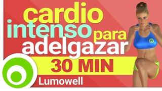Cardio Intenso para Adelgazar y Tonificar Rápido - 30 Minutos