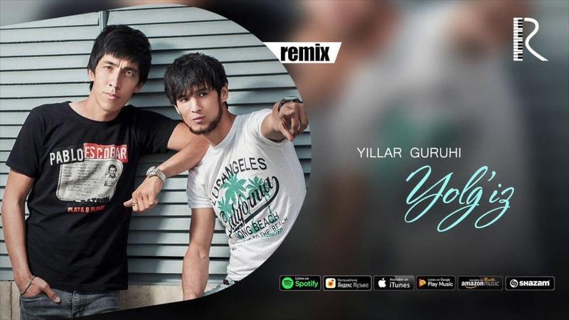 Yillar guruhi - Yolg'iz | Йиллар гурухи - Ёлгиз (remix version)