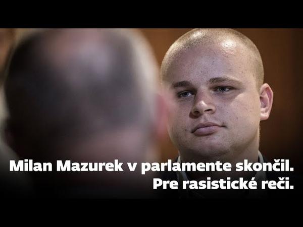 Mazurek prišiel o kreslo v parlamente Pre rasistické reči