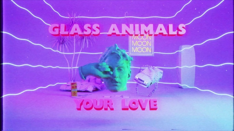 Glass Animals Your Love Lyric Video Official Audio