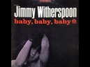 Jimmy Witherspoon Mean Old Frisco