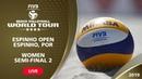 LIVE 🔴 - Women's Semi-Final 2   4* Espinho (POR) - 2019 FIVB Beach Volleyball World Tour