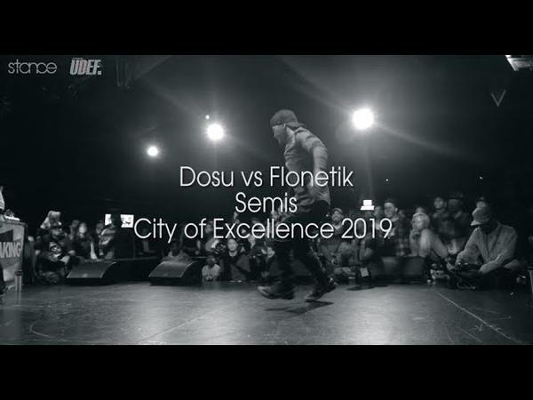 City of Excellence 2019 Dosu vs Flonetik Semis stance