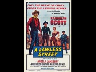 A Lawless Street (1955)  Randolph Scott, Angela Lansbury, Warner Anderson