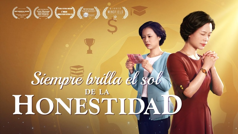 Película cristiana en español Siempre brilla el sol de la honestidad | Basada en un hecho real