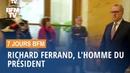 Richard Ferrand l'homme du président 14 09