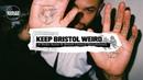 Keep Bristol Weird A Boiler Room British Council Documentary