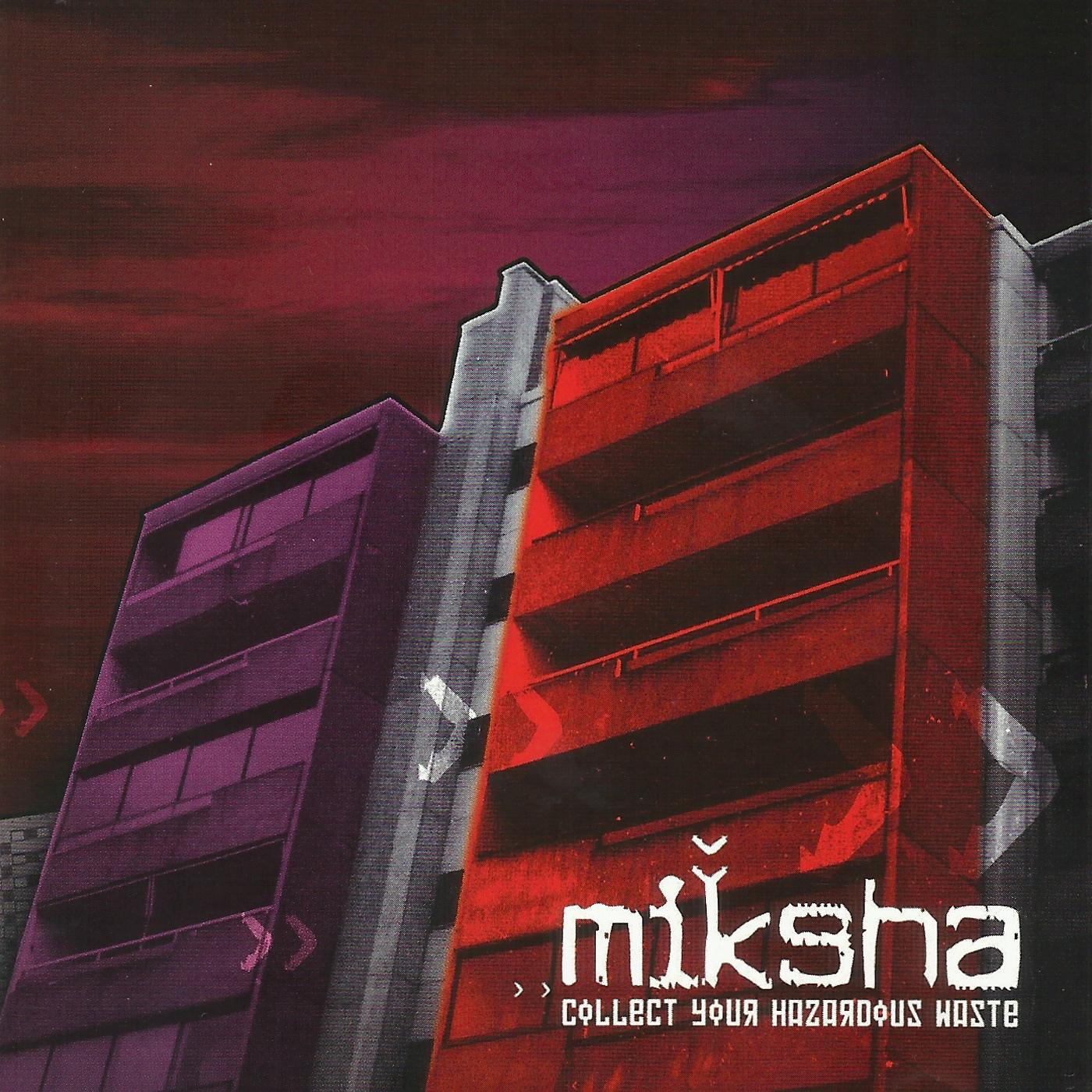 Miksha - Collect Your Hazardous Waste