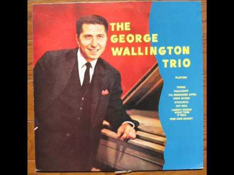 George Wallington Trio - FINE AND DANDY
