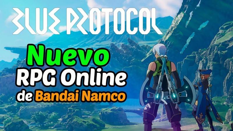 BLUE PROTOCOL - Nuevo RPG Online Multijugador de Bandai Namco