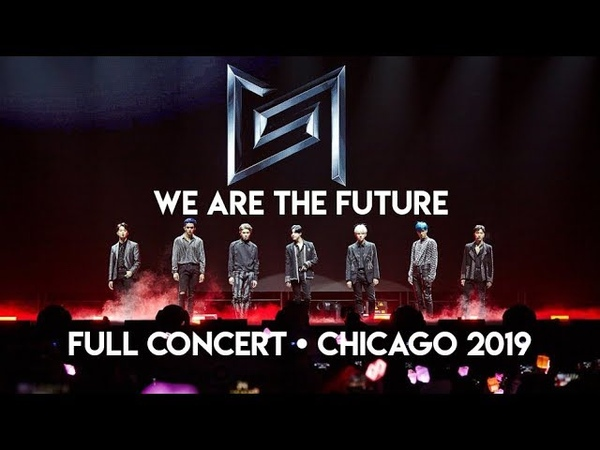 SuperM (슈퍼엠) - We Are The Future LIVE | FULL CONCERT | Chicago [2019]