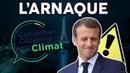 L'Arnaque du siècle signée Macron : la Convention citoyenne pour le climat !