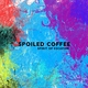 Spoiled Coffee - Spirit Guide