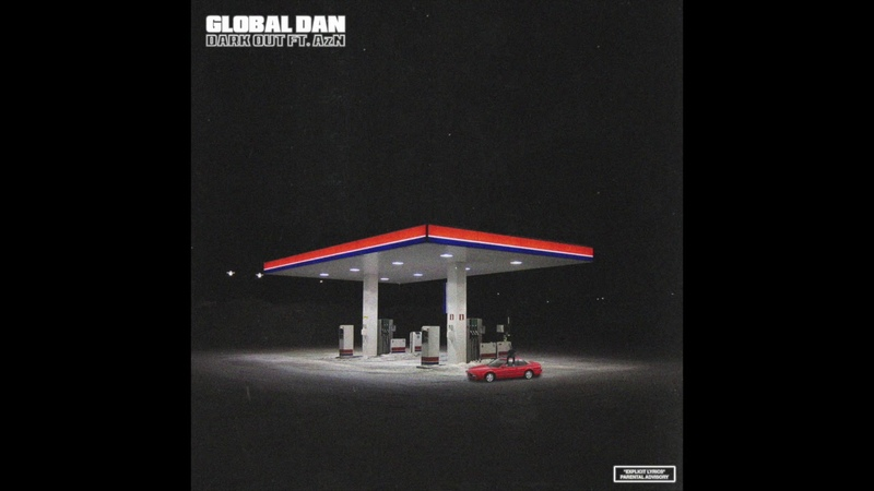 Global Dan - Dark out ft. AzN (prod. Drago)