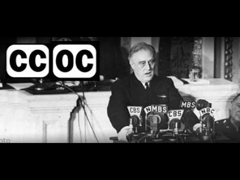 1941, December 9 – FDR – Fireside chat 19 – Pearl Harbor Address to the Nation - open captioned