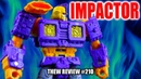 Siege Impactor: Thew's Awesome Transformers Reviews 210
