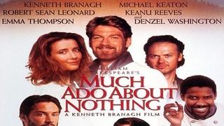 ASA 🎥📽🎬 Much Ado About Nothing (1993) a film directed by Kenneth Branagh with Kenneth Branagh,  Emma Thompson,  Robert Sean Leonard,  Denzel Washin