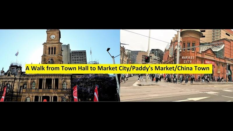 A walk from TownHall to Paddy's Market/Market City/China Town - Sydney-Australia