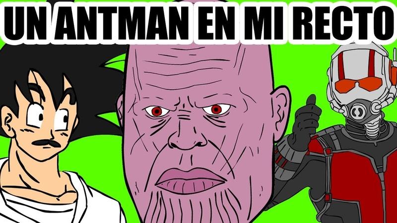 UN ANTMAN EN EL RECTO DE THANOS DrGoku Avengers
