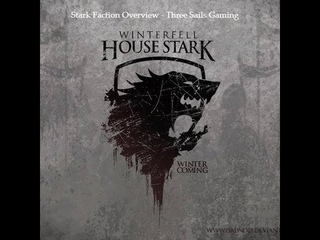 House Stark Faction Overview - A Song of Ice and Fire: The Miniatures Game - 3SG