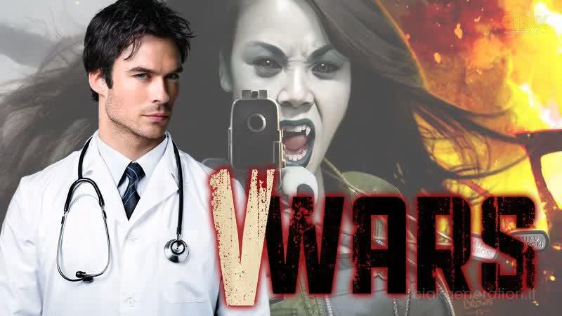 Вампирские войны 1х1