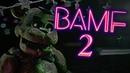 FNAF COLLAB ► BAMF 2