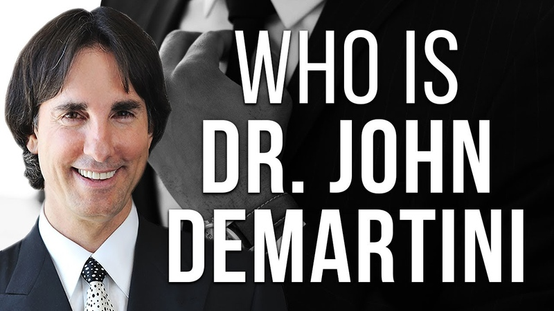 Who is Dr John Demartini