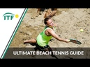 The Ultimate Beach Tennis Guide ITF