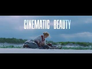 ►Cinematic Beauty