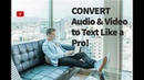 How to convert audio or Video to text for Free !!!