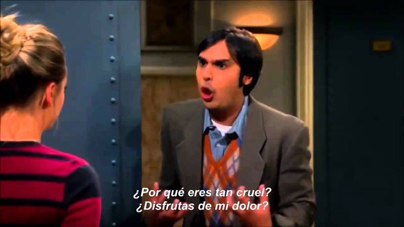 TBBT 7x08 Raj I love you Penny! - What is wrong with you Sub Español
