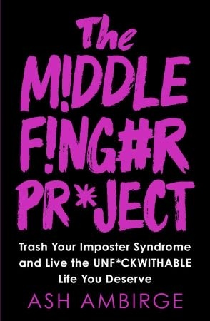 Middle Finger Project - Ash Ambirge