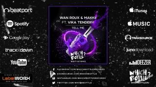 Wan Roux & MAKKII feat. Vika Tendery - Tell Me (Radio Edit)