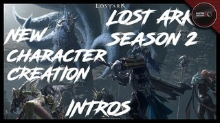 Lost Ark KR Season 2 - New Character Creation Class Intros