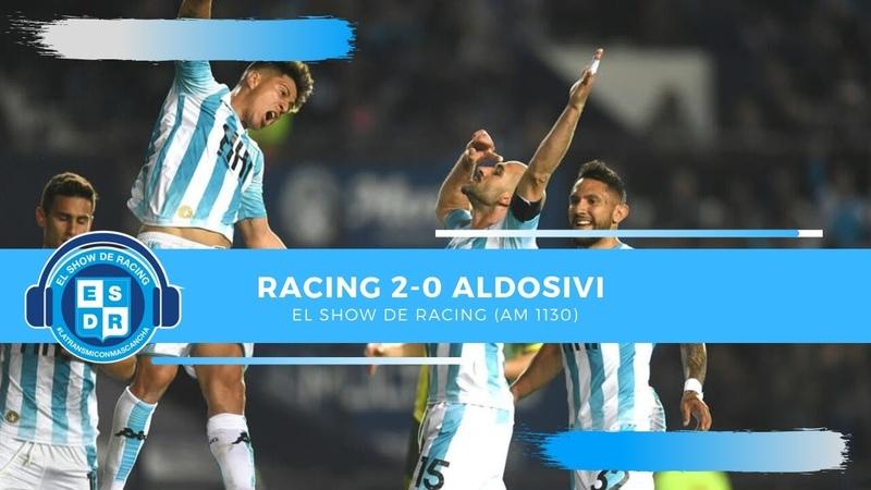 Racing 2-0 Aldosivi (El Show de Racing)