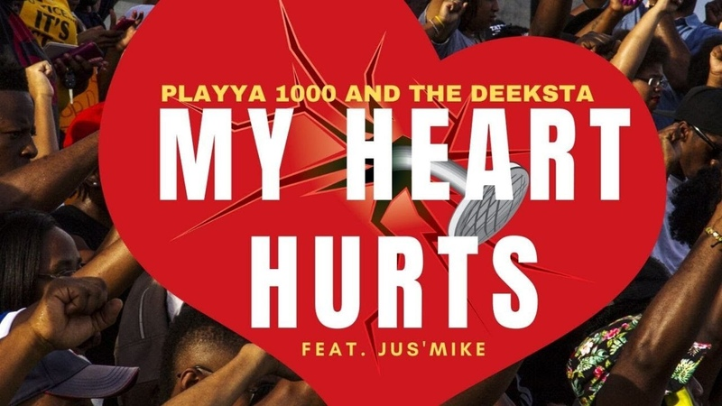 Playya 1000 The Deeksta — My Heart Hurts (feat. Jus'Mike)