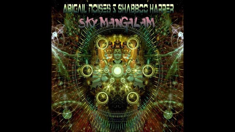 Abigail Noises Shabboo Harper Sky Mangalam EP 2019