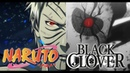 MAD Black Clover OP 10 『Black catcher』 In Naruto Shippuden VER 2