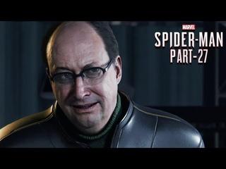 SPIDER-MAN PS4 Walkthrough Gameplay Part 27 - BREAKTHROUGH (Marvel's Spider-Man)