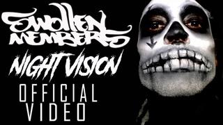 Swollen Members - Night Vision