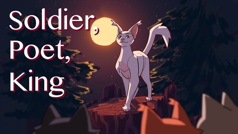 Soldier, Poet, King - Warriors OC Animation Meme