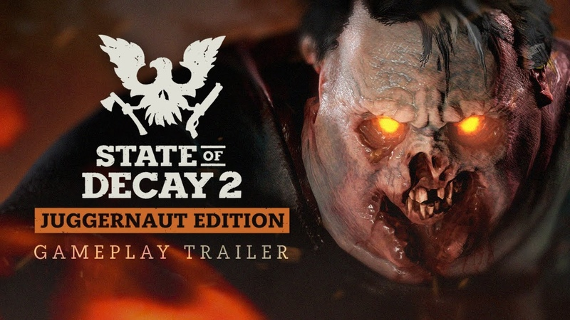 State of Decay 2 Juggernaut Edition Gameplay Trailer