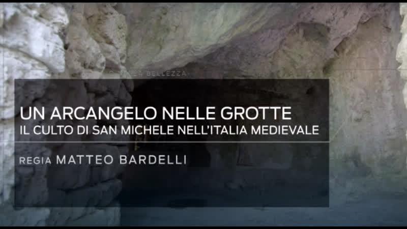23 Un arcangelo nelle grotte Il culto di S Michele nell'Italia medievale