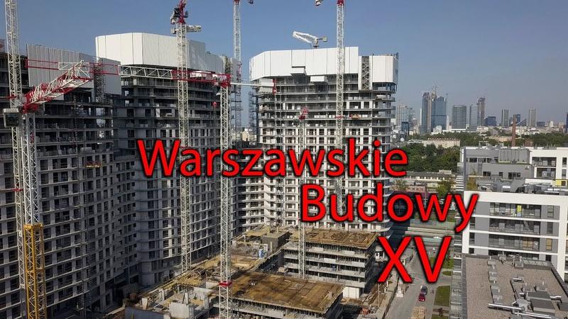 Warszawskie Budowy XV