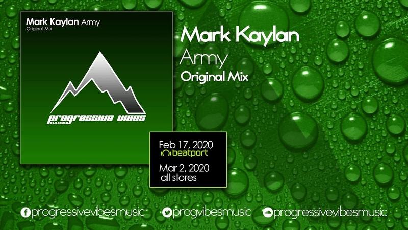 Mark Kaylan - Army (Original Mix) [Progressive Vibes Dark - PVM022D]