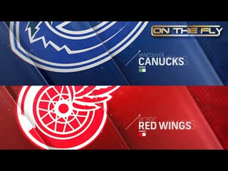 Canucks - Red Wings 10/22/19