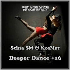 Stina SM & KosMat - Deeper Dance #16