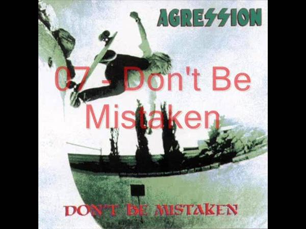 Agression Don't Be Mistaken 1983 Full Album